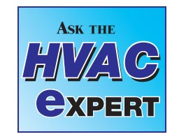 Ask the HVAC Expert on our Interactive Heating and Cooling Forum